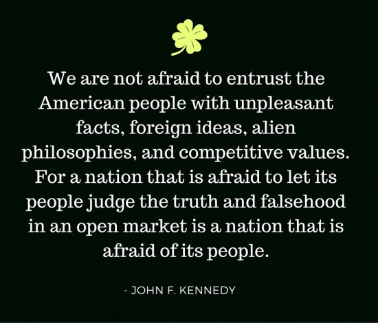 Kennedy - Not Afraid to Entrust People With Truth